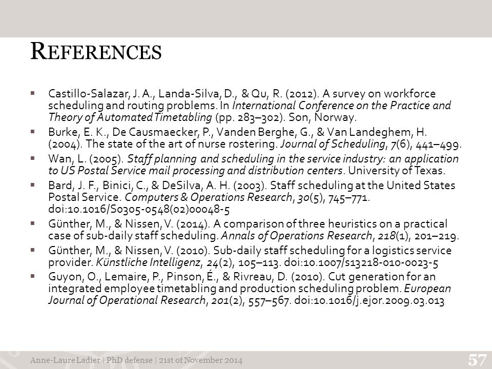 R EFERENCES  Castillo-Salazar, J. A., Landa-Silva, D., & Qu, R.