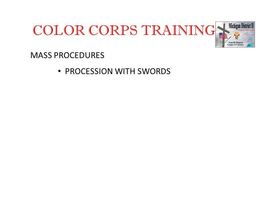 COLOR CORPS TRAINING MASS PROCEDURES PROCESSION WITH SWORDS