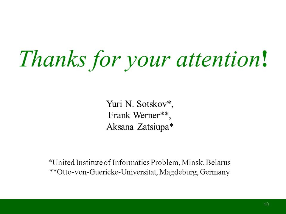 Thanks for your attention. 10 Yuri N.