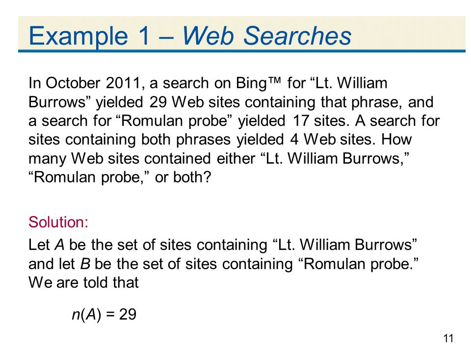 11 Example 1 – Web Searches In October 2011, a search on Bing™ for Lt.