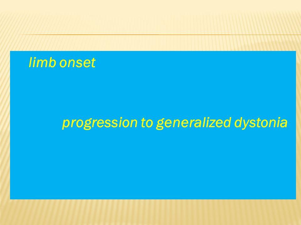 limb onset progression to generalized dystonia