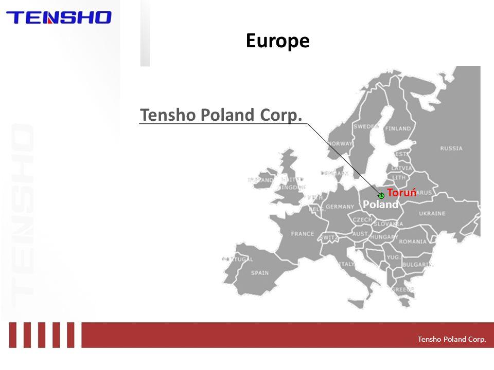 Europe Poland Toruń Tensho Poland Corp.