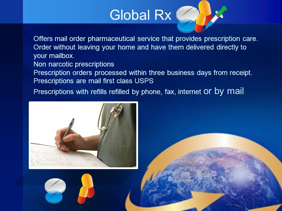Global Rx Offers mail order pharmaceutical service that provides prescription care.