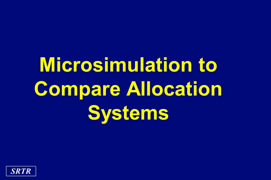 SRTR Microsimulation to Compare Allocation Systems