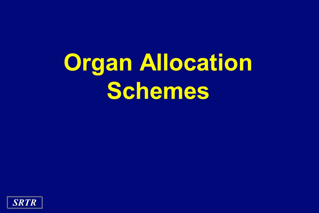 SRTR Organ Allocation Schemes