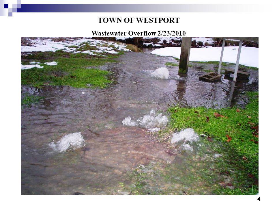 4 TOWN OF WESTPORT Wastewater Overflow 2/23/2010
