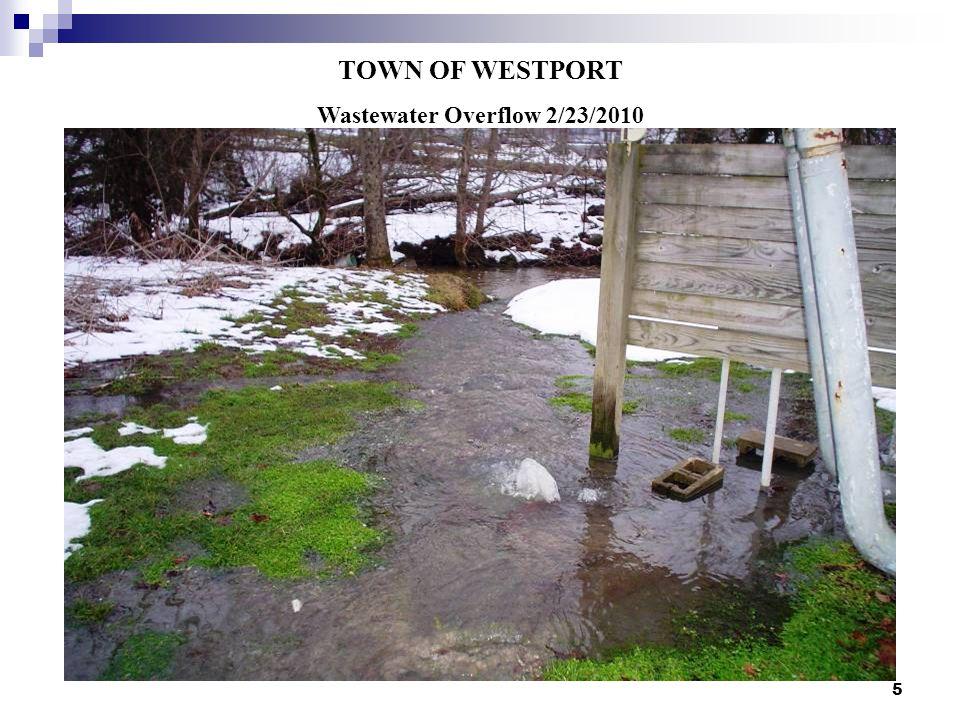 5 TOWN OF WESTPORT Wastewater Overflow 2/23/2010