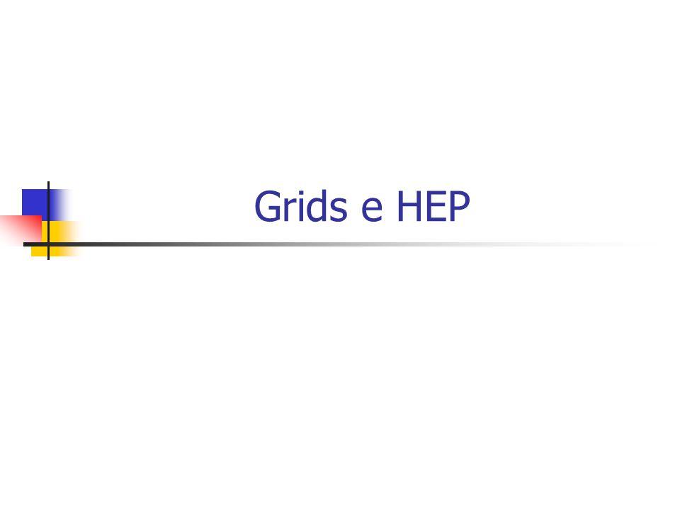 Grids e HEP