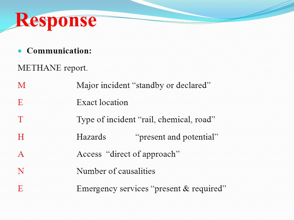 Response  Communication: METHANE report.