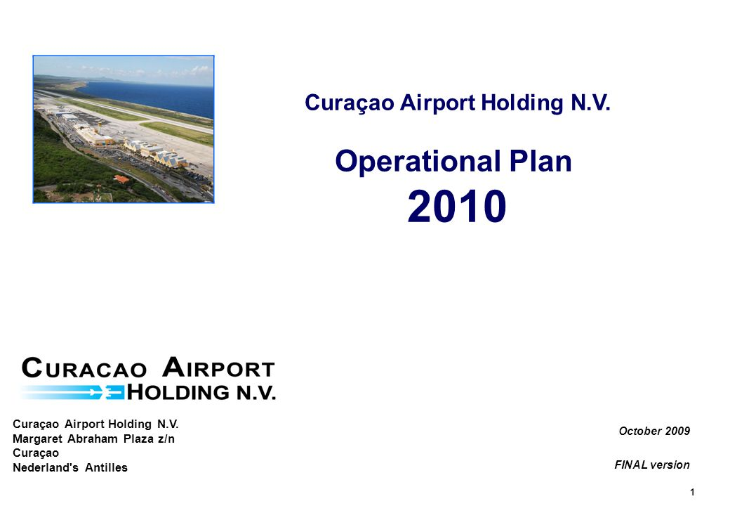 1 Curaçao Airport Holding N.V.