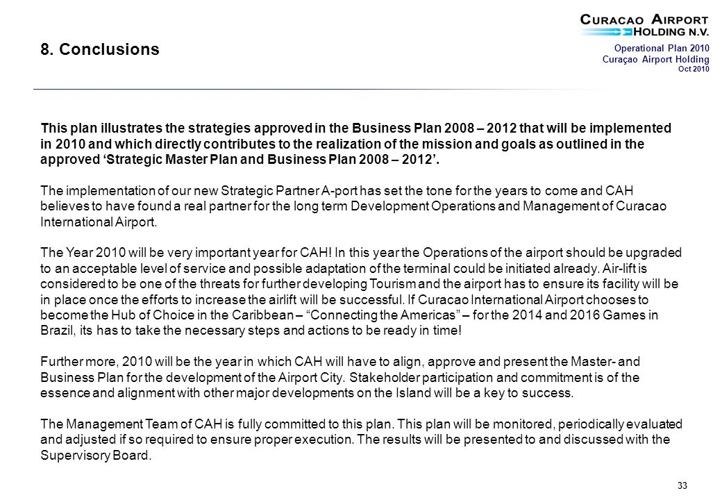Operational Plan 2010 Curaçao Airport Holding Oct 2010 33 8.