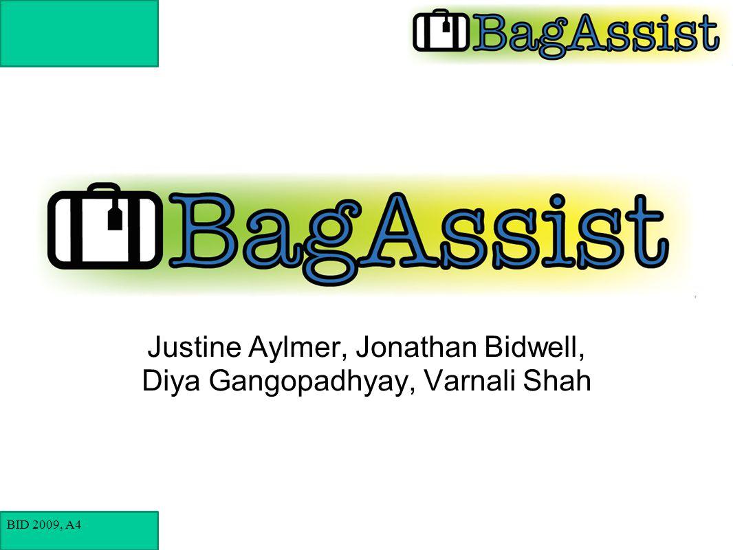 BID 2009, A4 Justine Aylmer, Jonathan Bidwell, Diya Gangopadhyay, Varnali Shah