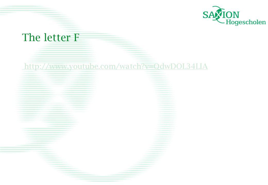 The letter F http://www.youtube.com/watch?v=QdwDOL34LIA