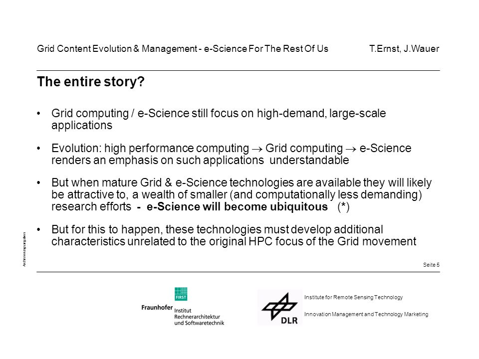 Seite 5 Archivierungsangaben Institute for Remote Sensing Technology Innovation Management and Technology Marketing The entire story.