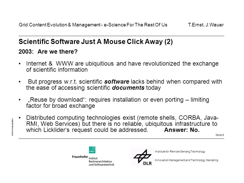 Seite 7 Archivierungsangaben Institute for Remote Sensing Technology Innovation Management and Technology Marketing Scientific Software Just A Mouse Click Away (3)...