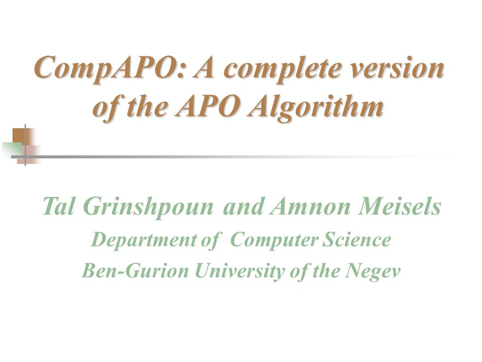 Talk outline Distributed Constraint Satisfaction Problems The APO algorithm A flaw in APO's correctness proof Running APO on our example Identifying the problems Solving the problems Preliminary experimental evaluation