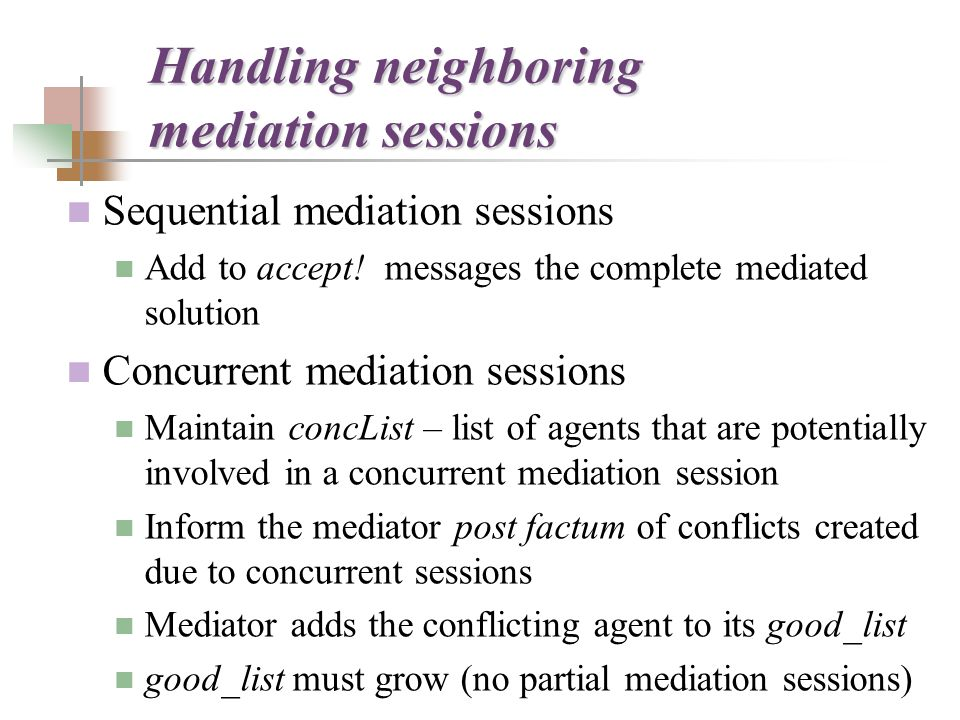 Sequential mediation sessions Add to accept.