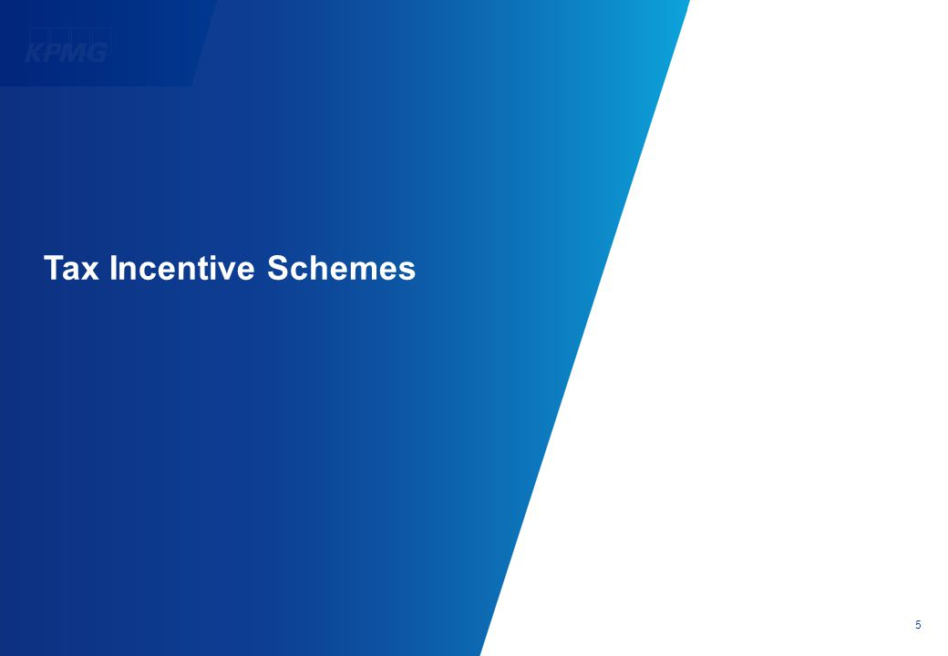 5 Tax Incentive Schemes
