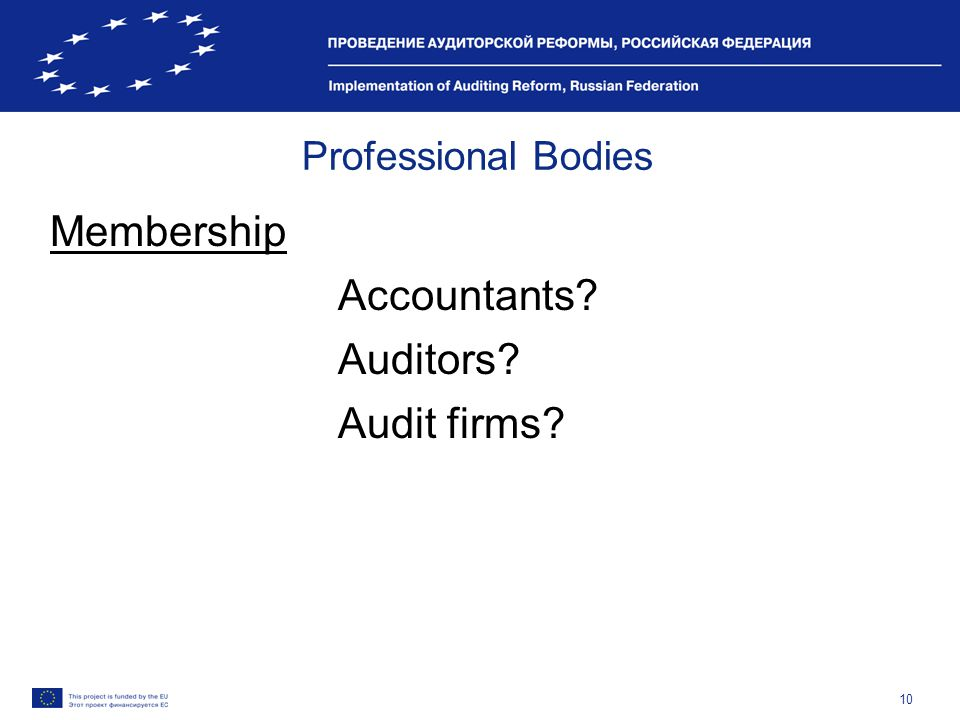 10 Professional Bodies Membership Accountants? Auditors? Audit firms?