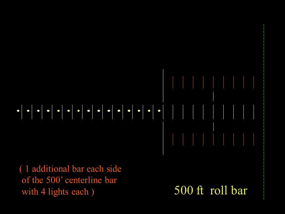 Side Row bars ( 3 red lights each )