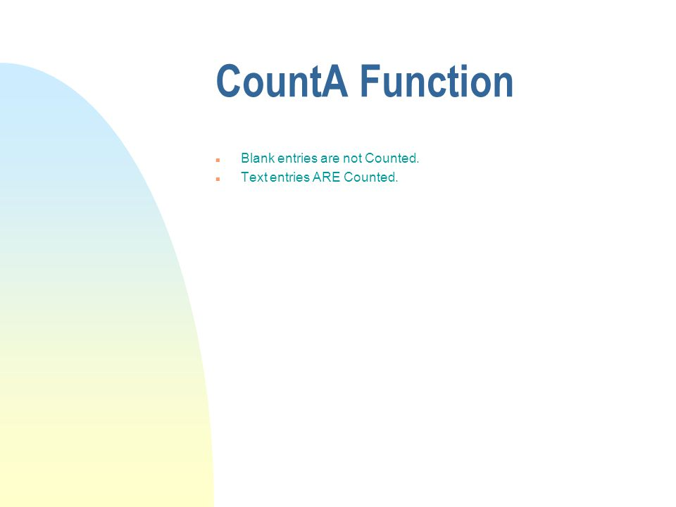 Count Function Example of CountCells to look atAnswer =Count (A1:A3)A1, A2, A33 =Count (A1:A3, 100)A1, A2, A3, and 3004 =Count (A1, A3)A1, A3,2 =Count