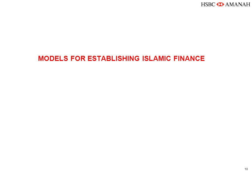10 MODELS FOR ESTABLISHING ISLAMIC FINANCE