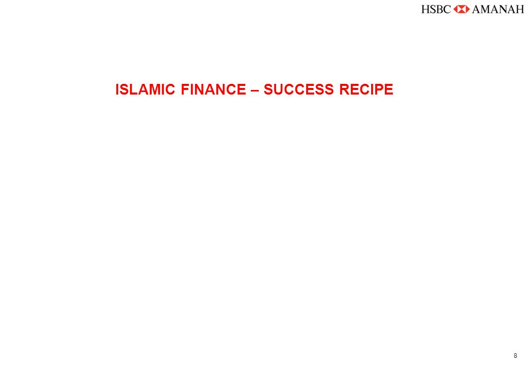 8 ISLAMIC FINANCE – SUCCESS RECIPE