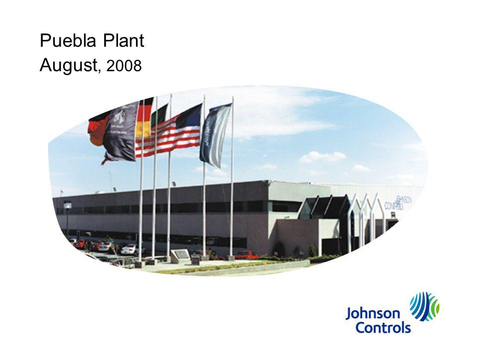 Puebla Plant August, 2008
