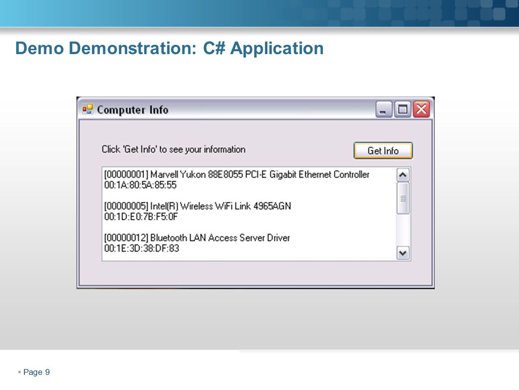 ▫ Page 9 Demo Demonstration: C# Application Security Configurations