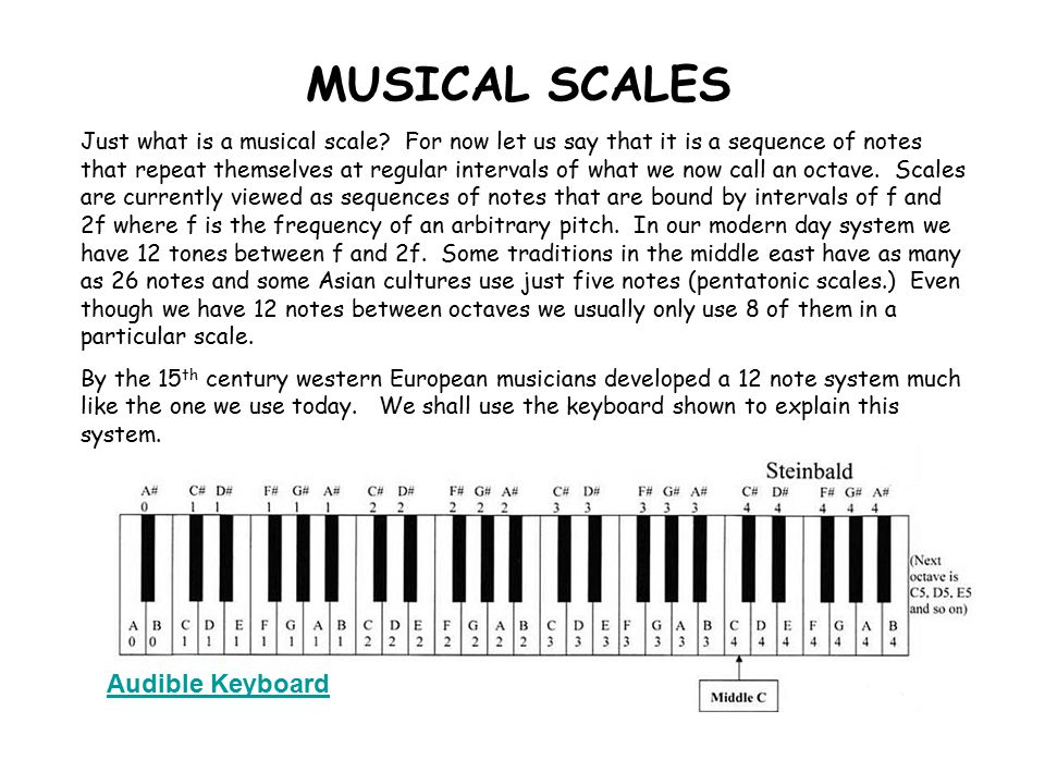 MUSICAL SCALES Just what is a musical scale.