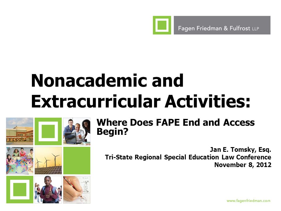 1 Nonacademic and Extracurricular Activities: Where Does FAPE End and Access Begin.
