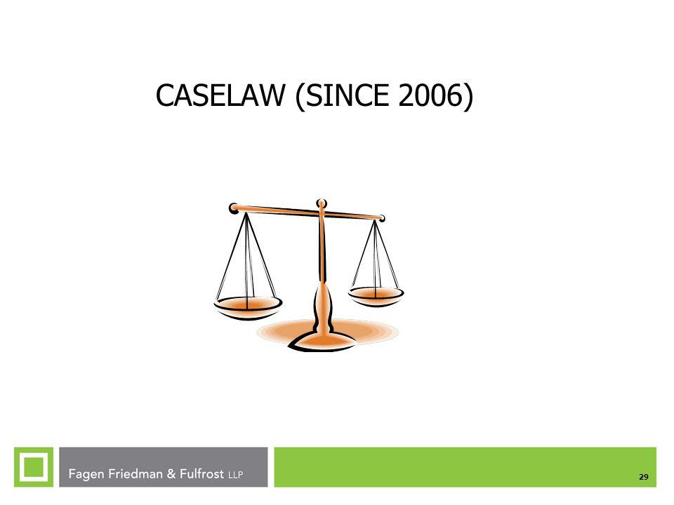 29 CASELAW (SINCE 2006)