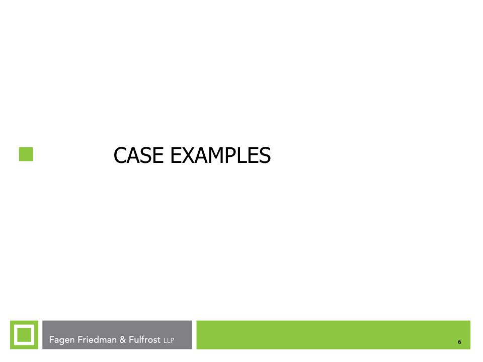 6 CASE EXAMPLES