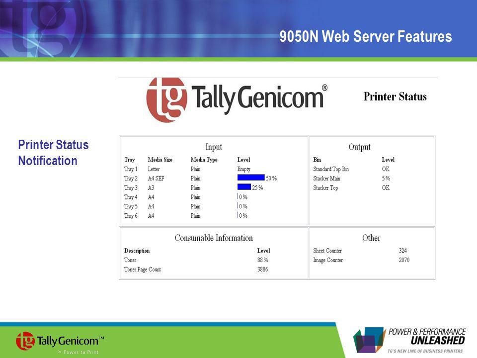9050N Web Server Features Printer Status Notification