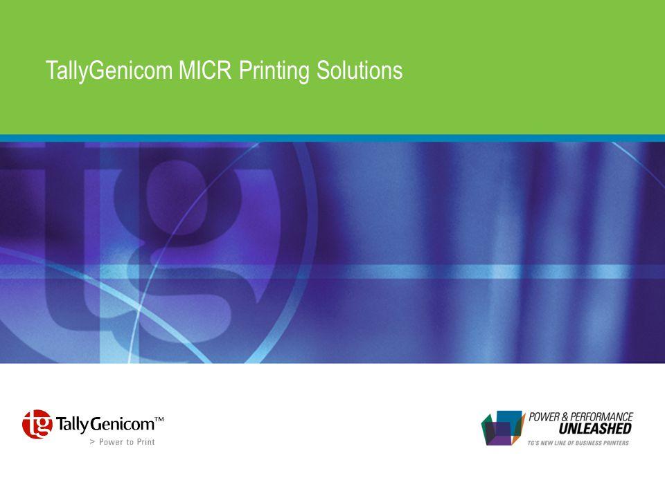 TallyGenicom MICR Printing Solutions