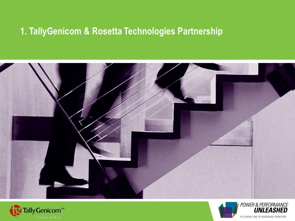 1. TallyGenicom & Rosetta Technologies Partnership
