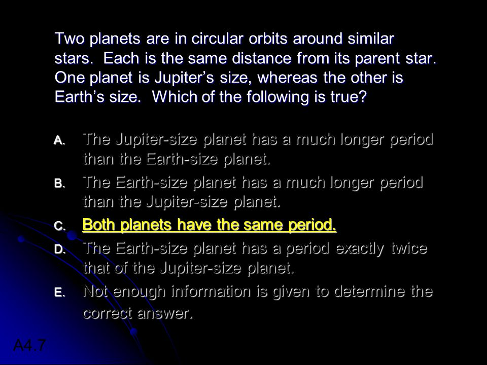 Two planets are in circular orbits around similar stars.