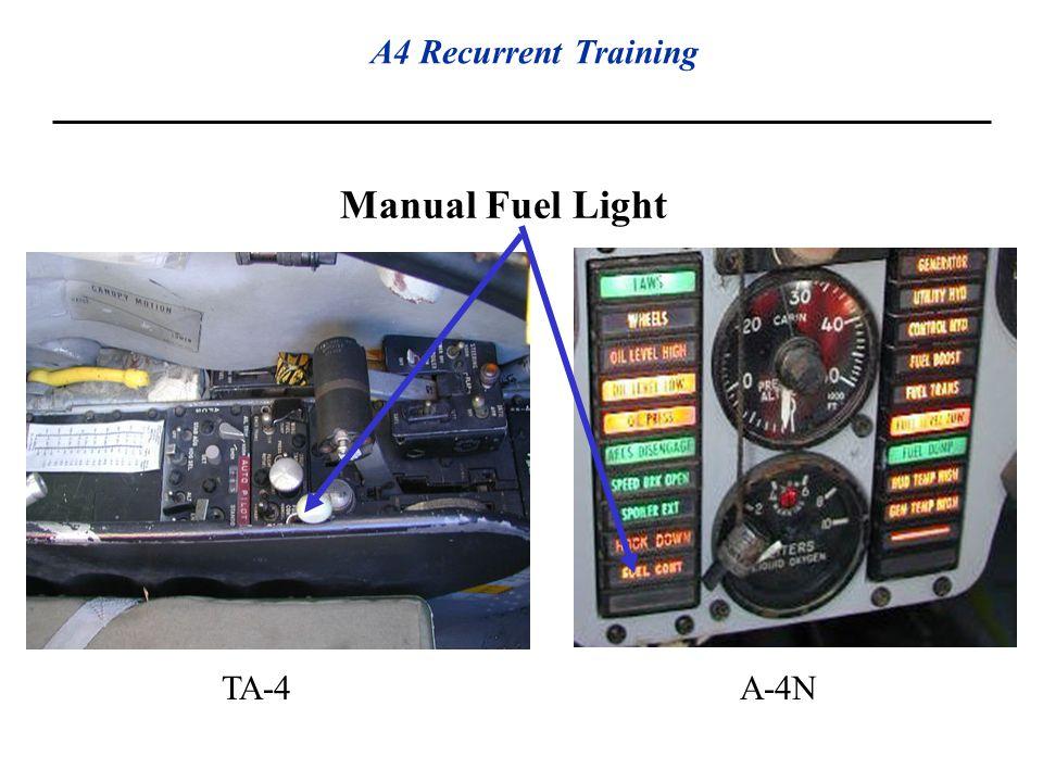 A4 Recurrent Training Manual Fuel Light TA-4A-4N