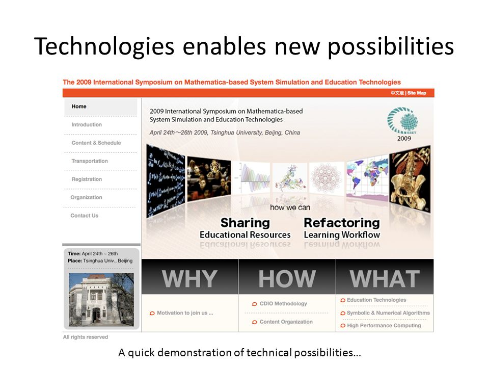 Technologies enables new possibilities A quick demonstration of technical possibilities…