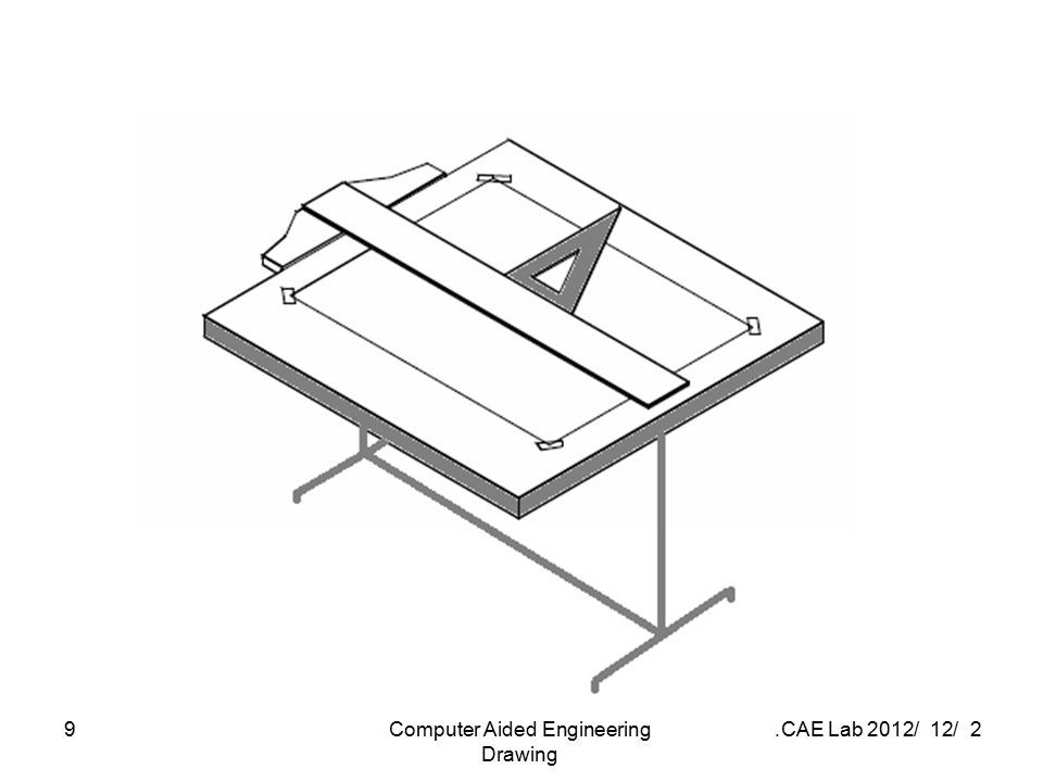 2 / 12 / 2012 CAE Lab.Computer Aided Engineering Drawing 9