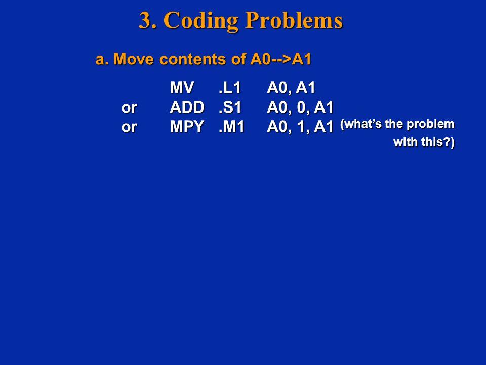 3.Coding Problems a. Move contents of A0-->A1 a. Move contents of A0-->A1 b.