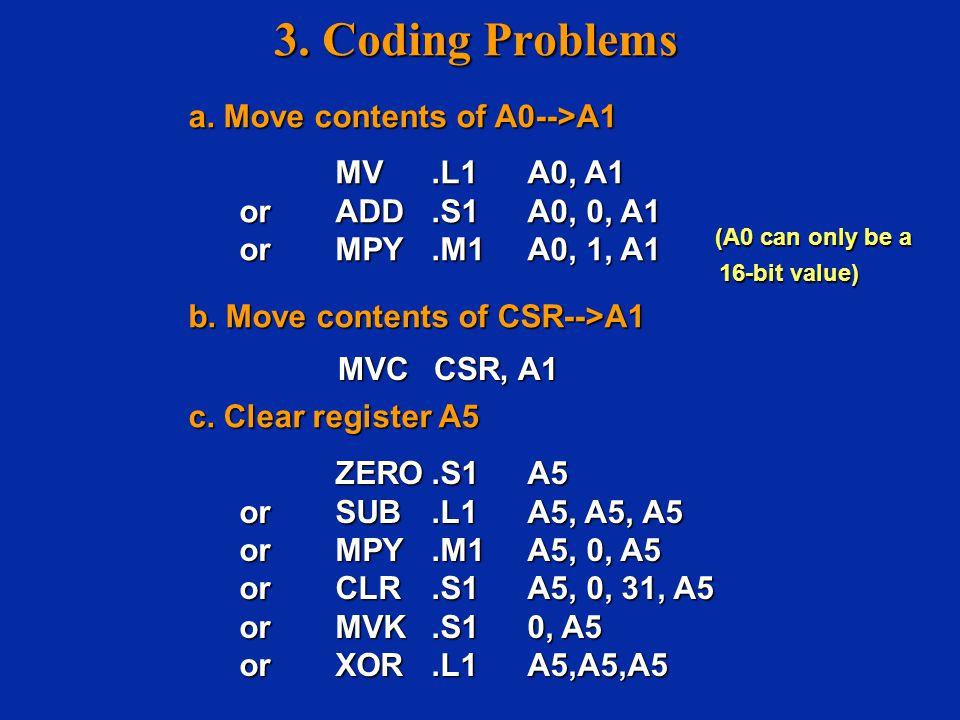 3.Coding Problems (cont'd) d. A2 = A0 2 + A1 d. A2 = A0 2 + A1 e.