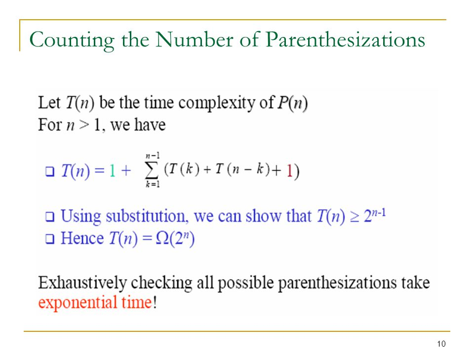 10 Counting the Number of Parenthesizations
