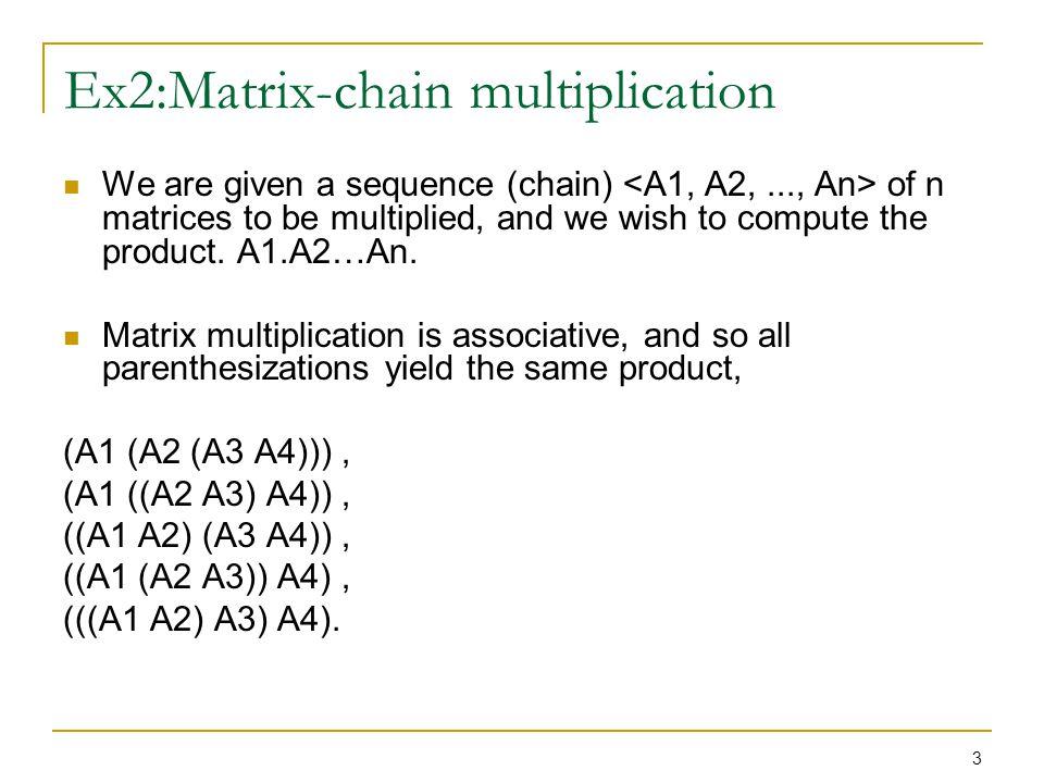 4 Matrix-chain multiplication – cont.