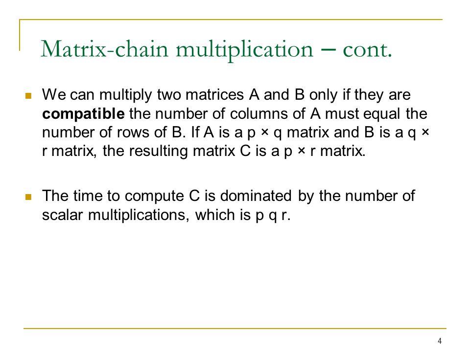 5 Matrix-chain multiplication – cont.