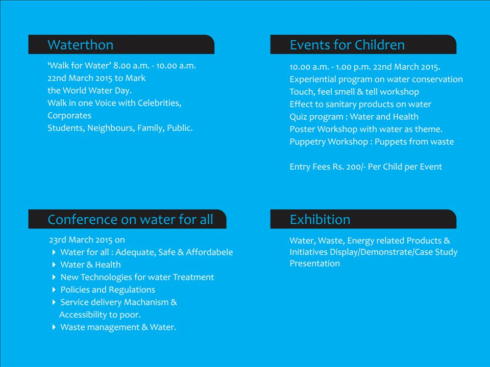 UN World Water Day Water & Sustainable Development Waterthon – Walk for Water – March 22 nd to mark the World Water Day.