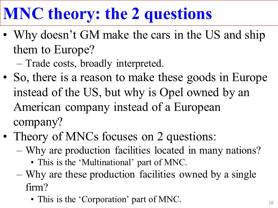 10 Why doesn't GM make the cars in the US and ship them to Europe.