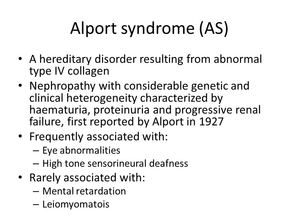 Alport syndrome: genetics 85% of AS patients: X-linked inheritance of mutations in the COL4A5 gene on Xq22 encoding the  5(IV) collagen chain – COL4A5 is a large gene comprising 51 exons – As many as 609 mutations have been described to date and are spread throughout the gene without any hot spots (Arup Laboratory 2011) 15%: Autosomal inheritance of mutations of the COL4A3 or COL4A4 gene encoding the  3(IV) or  4(IV) on 2q36-37: – 14%: autosomal recessive – 1%: autosomal dominant