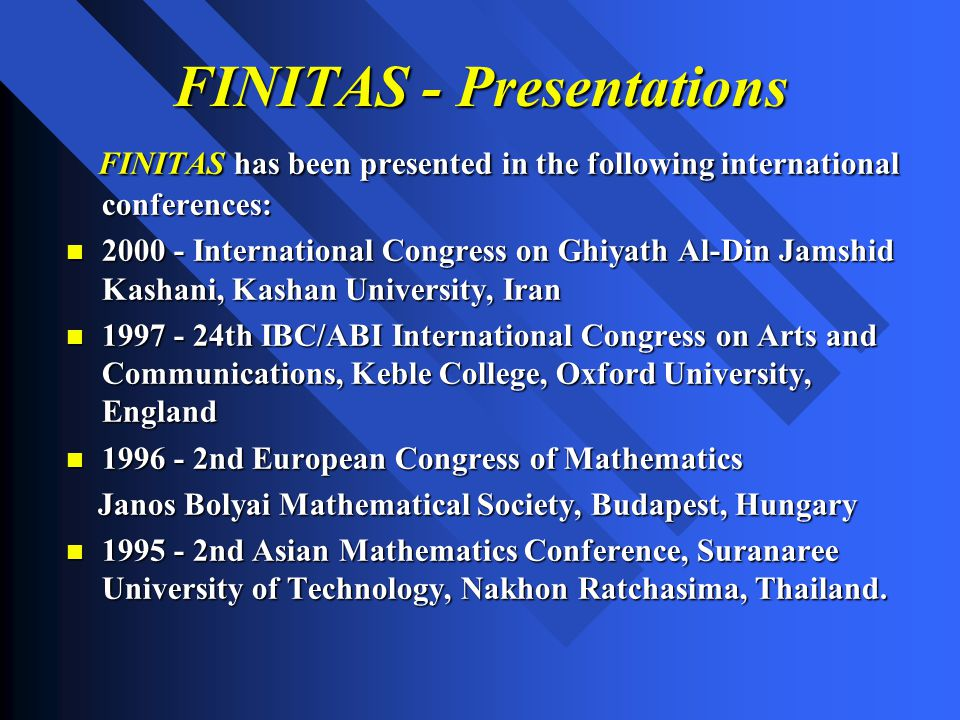 FINITAS - Presentations FINITAS has been presented in the following international conferences: FINITAS has been presented in the following internation