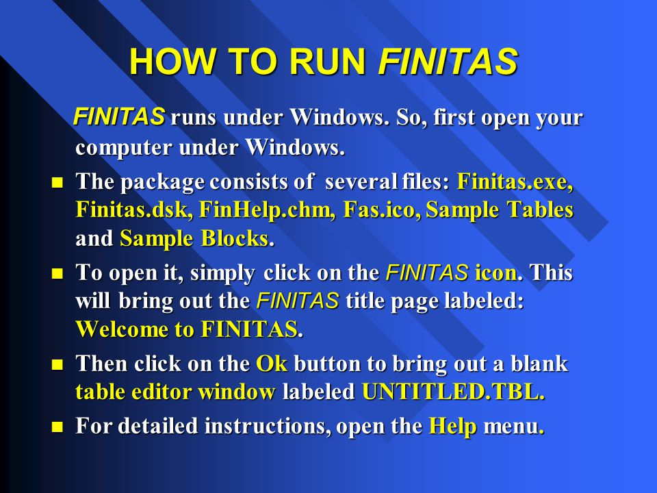 FINITAS FINITAS TITLE PAGE This is the FINITAS main screen with its title page labeled Welcome to FINITAS.
